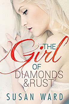 The Girl of Diamonds and Rust (The Half Shell Series Book 3) by [Ward, Susan]