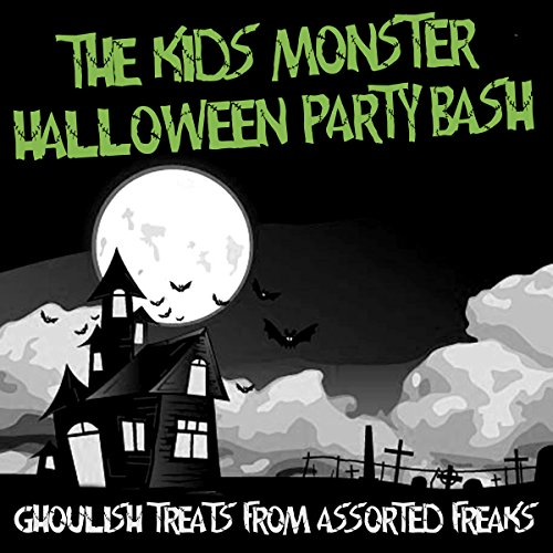 The Kids' Monster Halloween Party Bash - Ghoulish Treats From Assorted Freaks]()