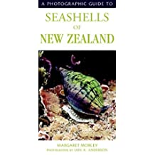 A Photographic Guide to Seashells of New Zealand by Margaret Morley (2004-07-01)