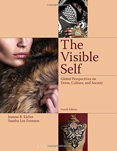 The Visible Self: Global Perspectives on Dress, Culture and