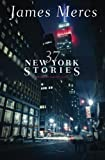 img - for 37 New York Stories: True stories from New York City book / textbook / text book