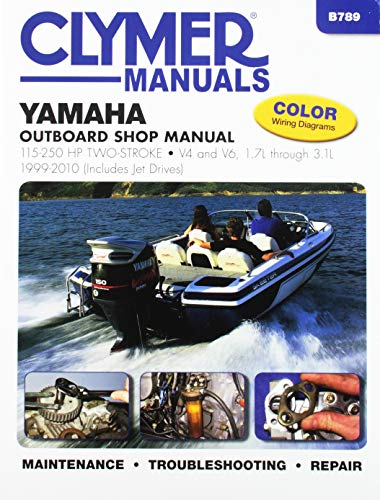 Yamaha 115-250 hp Two-Stroke Outboards 1999-2010 (Includes Jet Drives) (Clymer Marine)