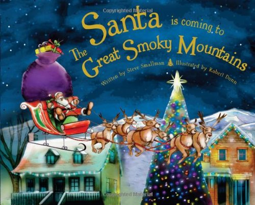 (Santa Is Coming to the Great Smoky Mountains)