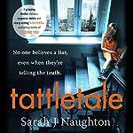 Tattletale | Sarah J. Naughton