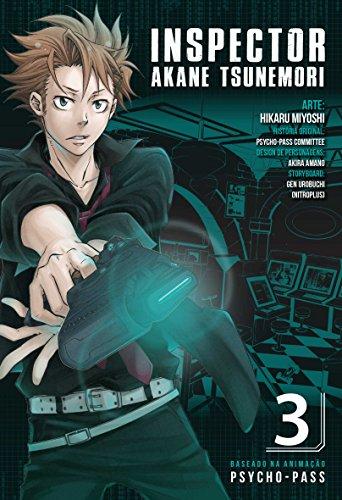 Psycho-Pass. Inspector Akane Tsunemori - Volume 3