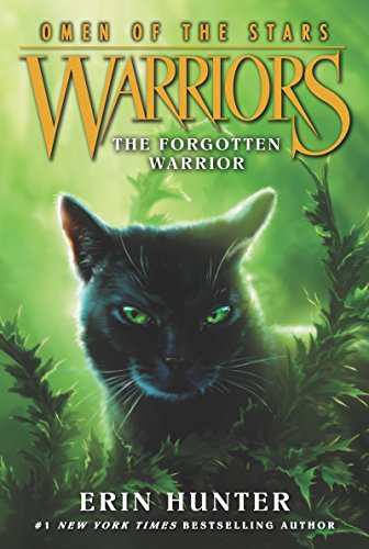 Warriors: Omen of the Stars #5: The Forgotten Warrior (Of Moon The Sign)