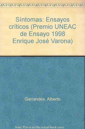 Sintomas ensayos criticos (Spanish Edition) - Garrandes, Alberto