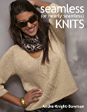 Seamless (or Nearly Seamless) Knits