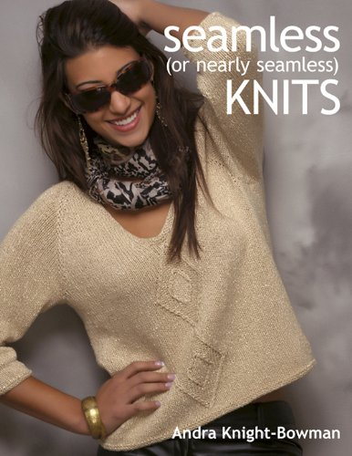 - Seamless (or Nearly Seamless) Knits
