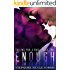 Enough (Falling For A Rose Book 2)