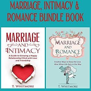Marriage, Intimacy, & Romance Bundle Book Audiobook