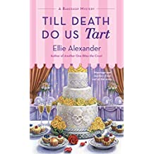 Till Death Do Us Tart: A Bakeshop Mystery