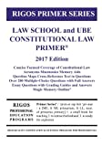 img - for Rigos Primer Series Law School and UBE Constitutional Law Primer: 2017 Edition book / textbook / text book