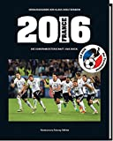 2016 Die Europameisterschaft. Das Buch.