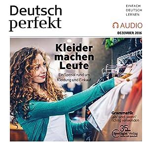 Deutsch perfekt Audio. 12/2016 Hörbuch