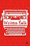 Writers Talk : Conversations with Contemporary British Novelists, Tew, Philip, 1847140246