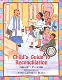 img - for Child's Guide to Reconciliation book / textbook / text book