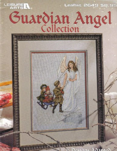 GUARDIAN ANGEL COLLECTION - 6 BEAUTIFUL CROSS STITCH DESIGNS ADAPTED FROM VINTAGE ARTWORKS - LEASURE ARTS LEAFLET 2649