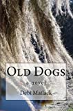 Old Dogs: A Southern Mature Romance (Blackwater Creek Book 1)
