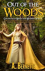 Out of the Woods: Goldilocks Meets the Modern World
