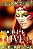 Goodbye Love (Kendawyn Paranormal Regency)