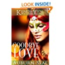 Goodbye Love (Kendawyn Paranormal Regency)