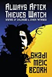 Always after Thieves Watch, Skadi Meic Beorh, 1434458342