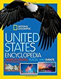 United States Encyclopedia: America s People, Places, and Events
