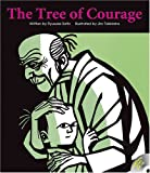 The Tree of Courage, Ryusuke Saito and Jiro Takidaira, 1741264421