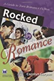 Rocked by Romance, Carolyn Carpan, 1591580226