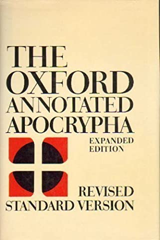 Oxford Annotated Apocrypha: The Apocrypha of the Old Testament (Oxford Annotated Bible Apocrypha)