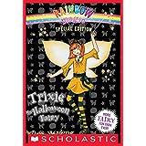 Rainbow Magic Special Edition: Trixie the Halloween Fairy (Rainbow Magic series)