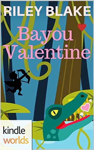 The Miss Fortune Series: Bayou Valentine (Kindle Worlds Short Story) by [Blake, Riley]