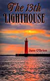 The 13th Lighthouse (Book 1) (The Lighthouse Trilogy)