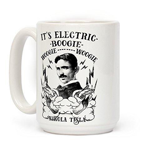 LookHUMAN It's Electric Nikola Tesla White 15 Ounce