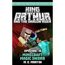 King Arthur and the Dragon Rider Episode 8: Minecraft Magic Sword (King Arthur Comic Series)