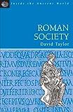 Roman Society, David A. Taylor, 1853995533