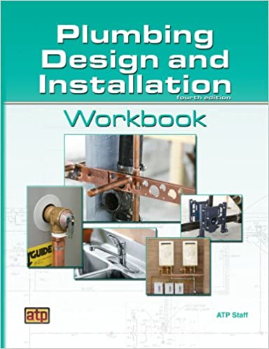 Plumbing design and installation workbook atp staff 9780826906434 plumbing design and installation workbook workbook edition malvernweather Gallery