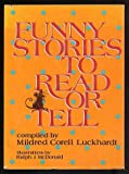 Funny Stories to Read or Tell, Mildred Madeleine Corell Luckhardt, 0687138698