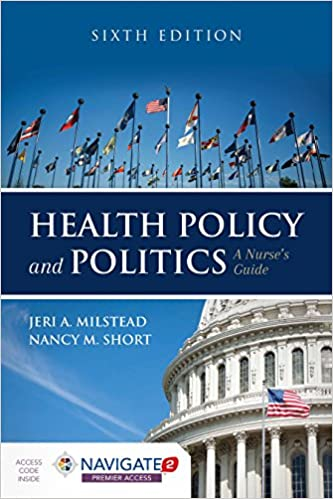 -addsbfdcmHealth Policy And Politics: A Nurse's Guide (Milstead, Health Policy and Politics)