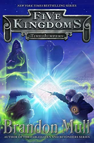 Time Jumpers (Five Kingdoms Book 5)