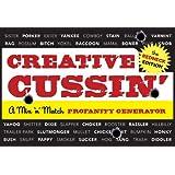 Creative Cussin' (The Redneck Edition): A Mix 'n' Match Profanity Generator