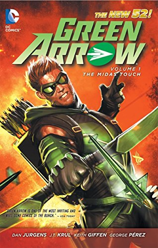 Green Arrow Vol. 1: The Midas Touch (The New 52)