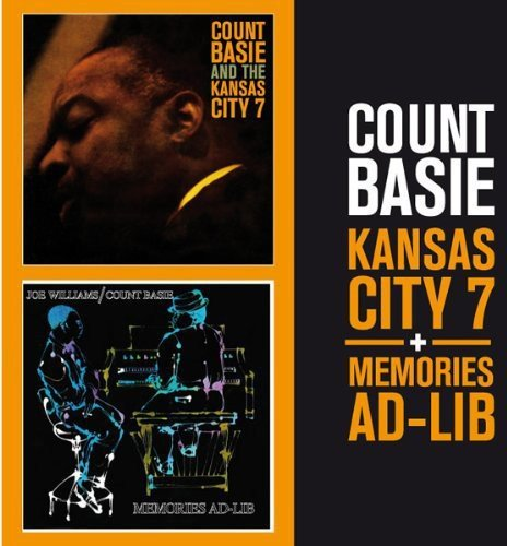 Kansas City 7 / Memories Ad-Lib (Count Basie And The Kansas City 7)