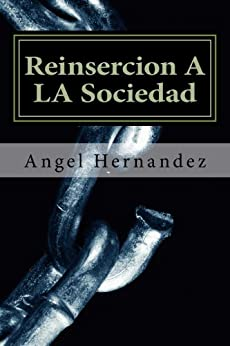 Reinsercion A LA Sociedad (Spanish Edition) - Kindle