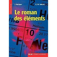 Le roman des éléments (Regards) (French Edition)