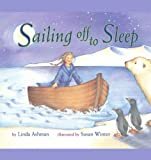 Sailing off to Sleep, Linda Ashman, 1442414359