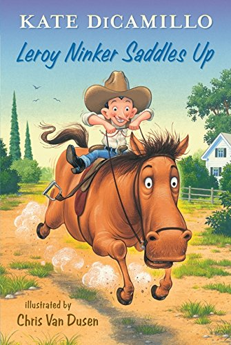 Leroy Ninker Saddles Up: Tales from Deckawoo Drive, Volume One by DiCamillo, Kate/ Van Dusen, Chris (ILT) (Image #2)