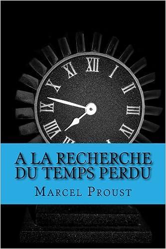 A La Recherche Du Temps Perdu French Edition Marcel