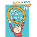 A Pet Named Sneaker (Beginner Books(R))